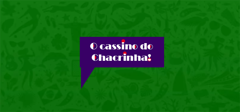 O_Cassino_do_Chacrinha_1